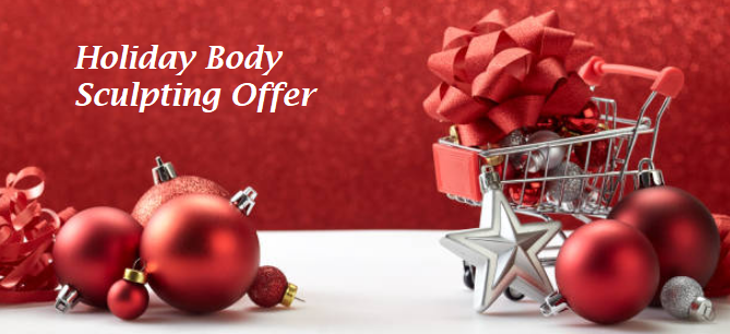 Holiday Body Sculpting Offer